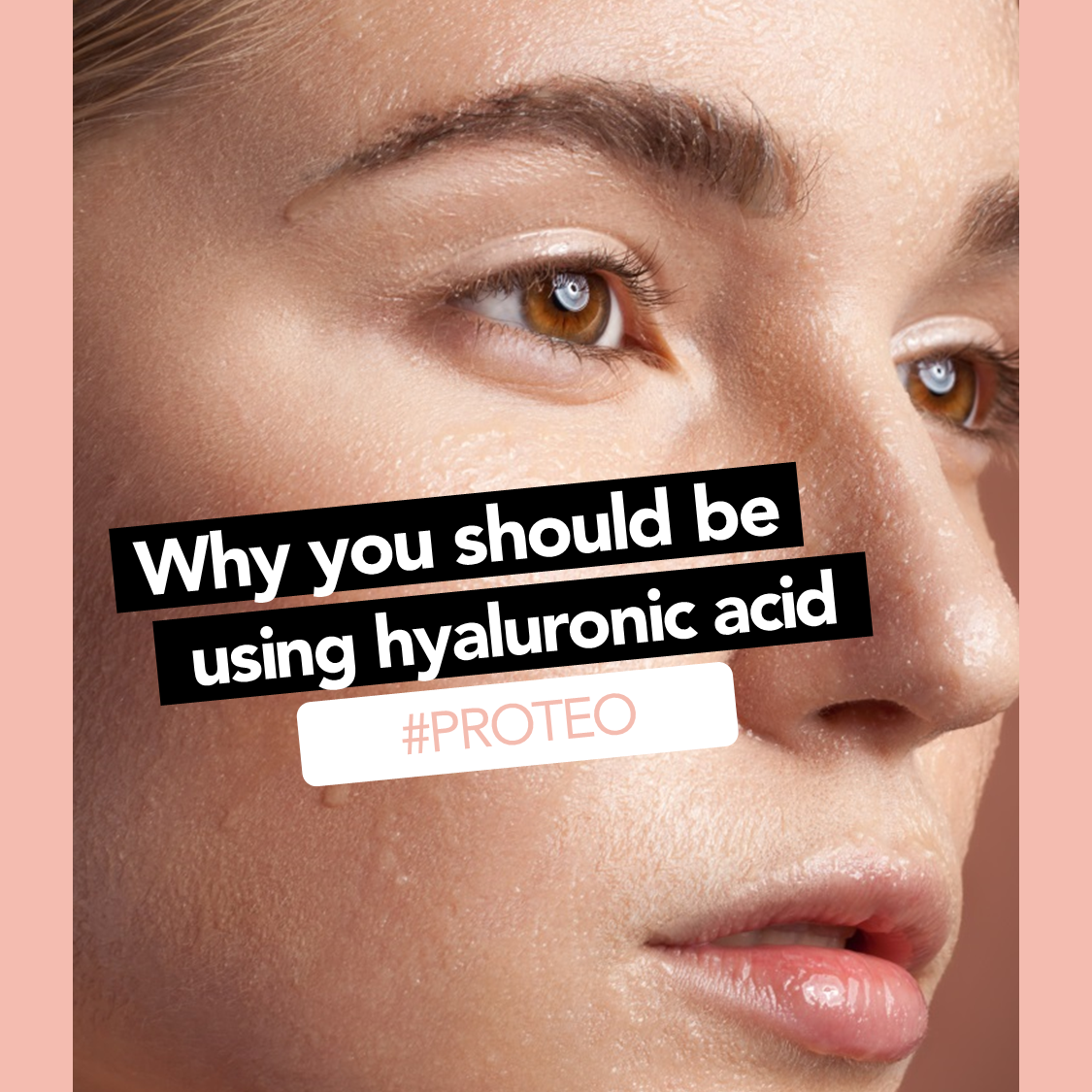 Why You Should Be Using Hyaluronic Acid.